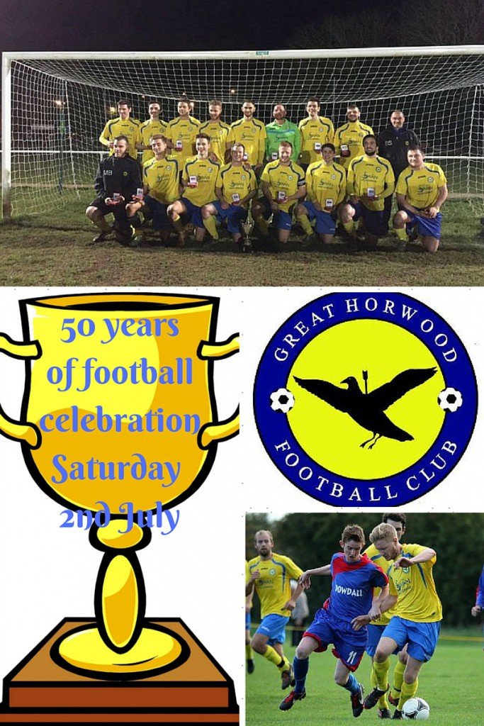 50 Years Of Great Horwood FC Celebrations